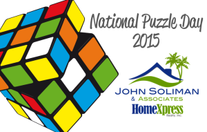John Soliman and Associates HomeXpress Realty Inc Celebrates National Puzzle Day 2015