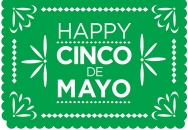 Happy Cinco de Mayo - John Soliman and Associates of HomeXpress Realty